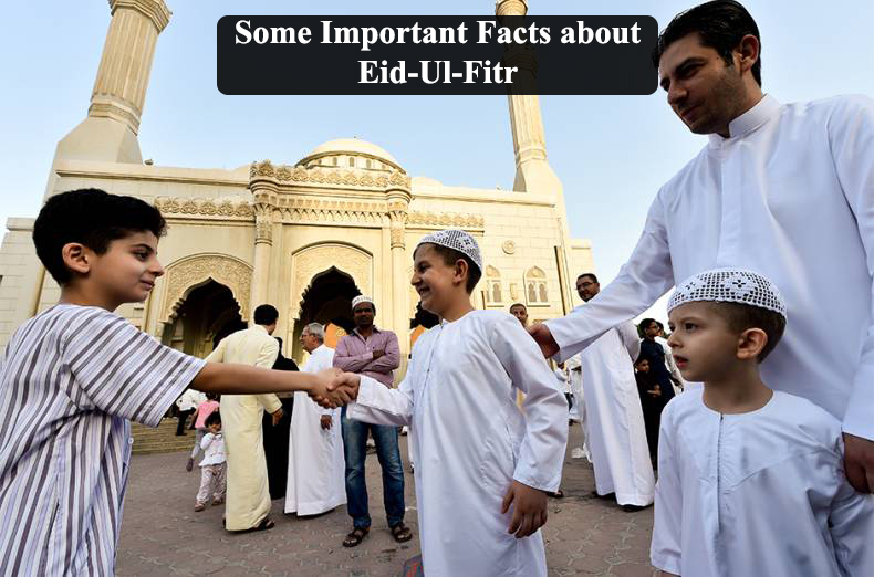 Some Important Facts about Eid-Ul-Fitr