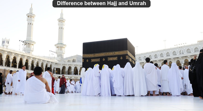 Difference between Hajj and Umrah