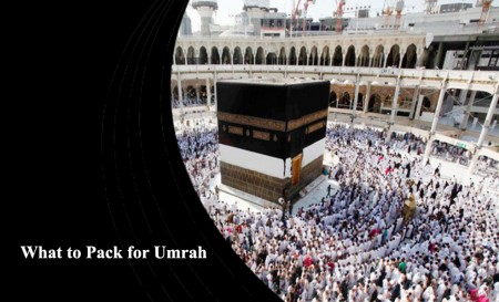 What to Pack for Umrah