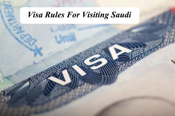 Visa Rules For Visiting Saudi