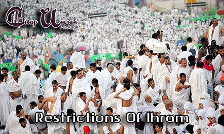 Restrictions-Of-Ihram-CheapUmrahPackage