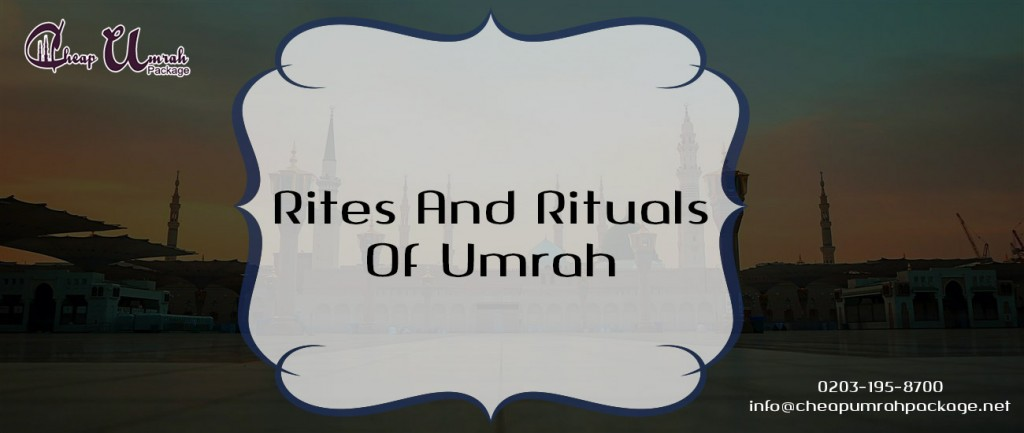 Rites-And-Rituals-Of-Umrah