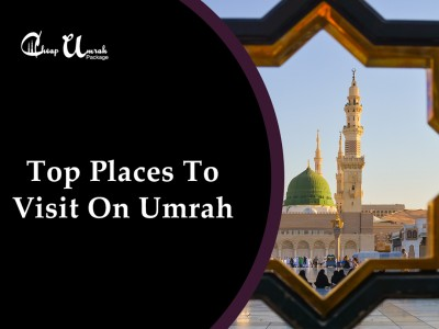 Top-Places-To-Visit-On-Umrah