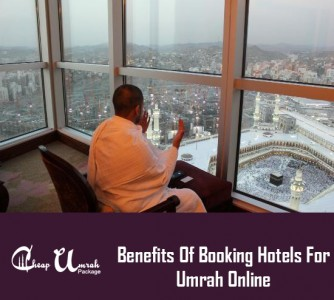 Benefits-Of-Booking-Hotels-For-Umrah-Online