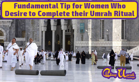 Fundamental-Tip-for-Women-Who-Desire-to-Complete-their-Umrah-Ritual