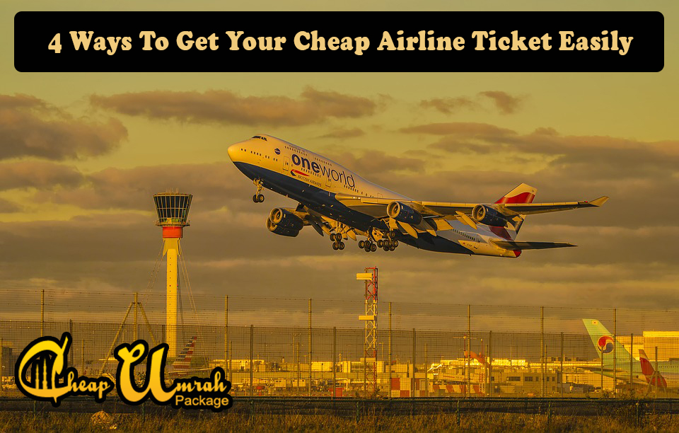 4-Ways-To-Get-Your-Cheap-Airline-Ticket-Easily